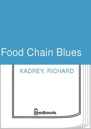 Food Chain Blues