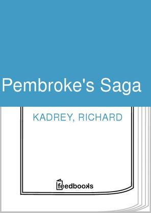 Pembroke's Saga