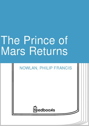 The Prince of Mars Returns