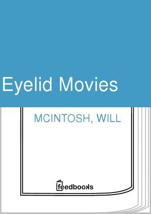Eyelid Movies