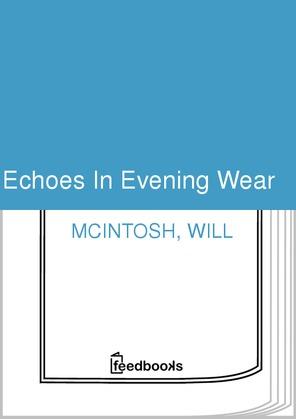 Echoes In Evening Wear