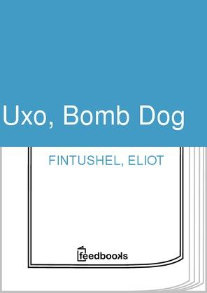 Uxo, Bomb Dog