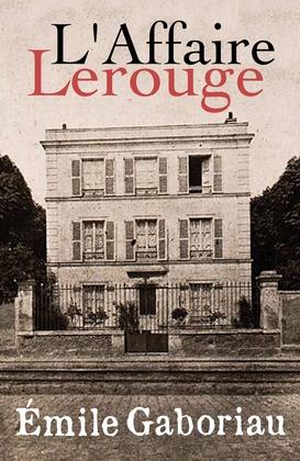 L'Affaire Lerouge | Émile Gaboriau