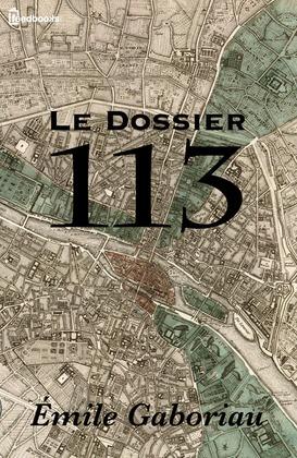 Le Dossier 113 | Émile Gaboriau