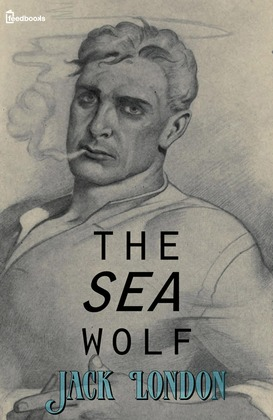 the sea wolf by jack london essay Essays and criticism on jack london's the sea-wolf - critical evaluation.