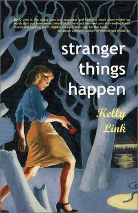 Stranger Things Happen