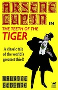 Maurice Leblanc - The Teeth of the Tiger