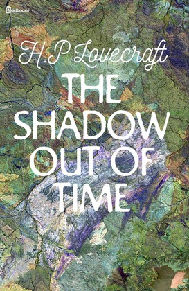 The Shadow out of Time