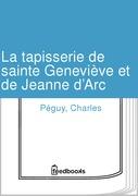La tapisserie de sainte Geneviève et de Jeanne d'Arc
