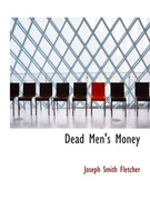 Dead Men's Money