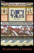 Fairy Tales of the Slav Peasants and Herdsmen