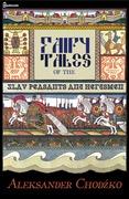 Fairy Tales of the Slav Peasants and Herdsmen