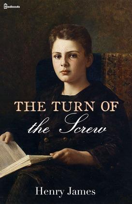 The Turn of the Screw - Henry James | Feedbooks