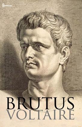 Brutus | Voltaire