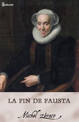 La Fin de Fausta | Michel Zévaco