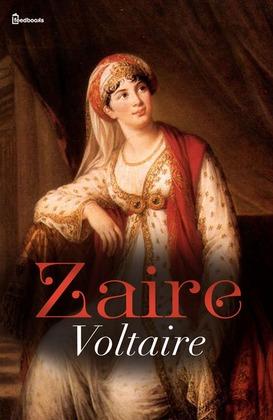 Zaïre | Voltaire