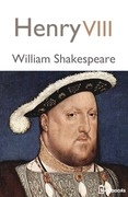 William Shakespeare - Henry VIII