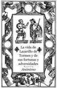 La vida de Lazarillo de Tormes y de sus fortunas y adversidades 