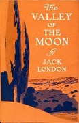 Jack London - The Valley of the Moon