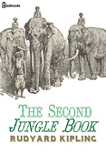 Rudyard Kipling - The Second Jungle Book