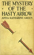 The Mystery of the Hasty Arrow