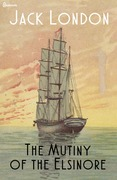 Jack London - The Mutiny of the Elsinore