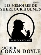 Les Mmoires de Sherlock Holmes