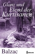 Glanz und Elend der Kurtisanen