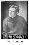 Jack London - The Road
