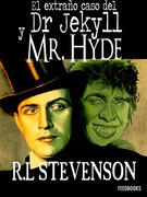 El extrao caso del Dr. Jekyll y Mr. Hyde