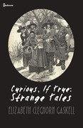 Curious, If True: Strange Tales