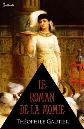 Le Roman de la momie | Théophile Gautier