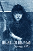 George Eliot - The Mill on the Floss