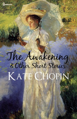 was kate chopin a sexist