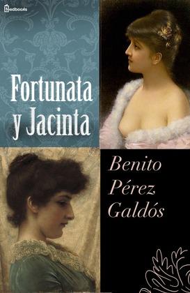 Fortunata y Jacinta - Benito Pérez Galdós   Feedbooks