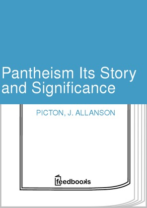 Pantheism Its Story and Significance