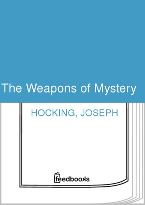The Weapons of Mystery