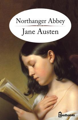 Northanger Abbey Summary