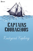 Rudyard Kipling - Captains Courageous