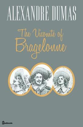 The Vicomte of Bragelonne