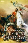 Arthur Conan Doyle - The Great Shadow