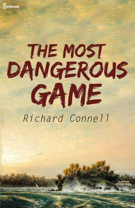 The most dangerous game by Connell?