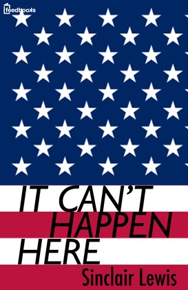 It Can't Happen Here