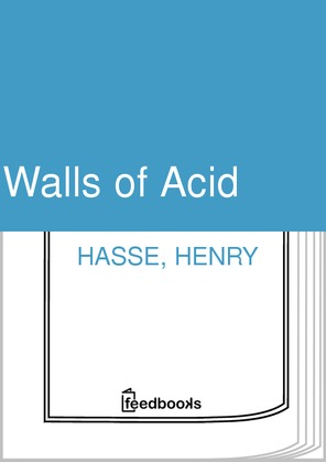 Walls of Acid