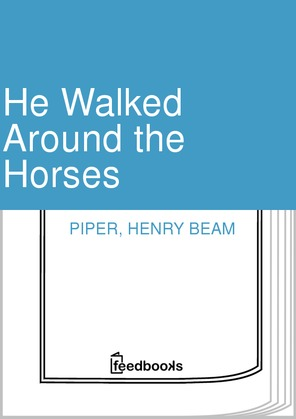 He Walked Around the Horses