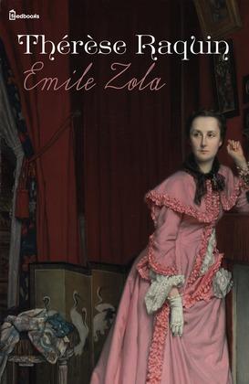 Thérèse Raquin | Emile Zola