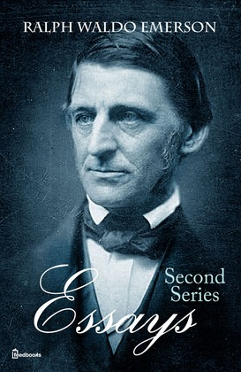 ralph waldo emerson essays second series 1844 the poet Ralph waldo emerson, essayist, poet, lecturer, philosopher, founder of    emerson's essays (second series) (1844) includes the essay character.