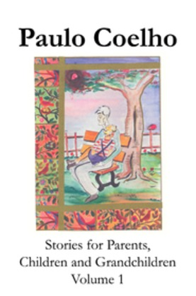 Stories for Parents, Children and Grandchildren - Volume 1