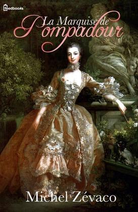 Image de couverture (La Marquise de Pompadour)