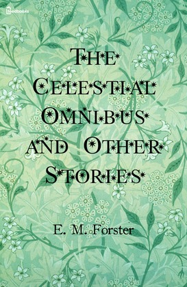 the celestial omnibus The celestial omnibus and other stories paperback books- buy the celestial omnibus and other stories books online at lowest price with rating & reviews .